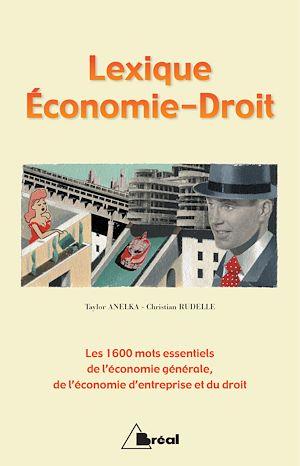 Téléchargez le livre :  Lexique Economie-Droit