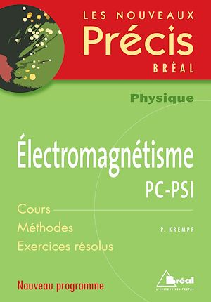 Téléchargez le livre :  Electromagnétisme PC-PSI