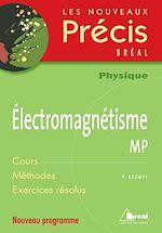 Télécharger cet ebook : Electromagnétisme MP