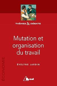 Télécharger le livre : Mutation et organisation du travail