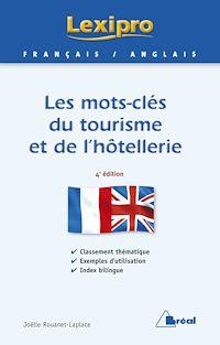 Télécharger le livre : Les mots-clés du tourisme et de l'hôtellerie - Anglais
