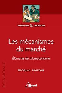 Télécharger le livre : Les mécanismes du marché