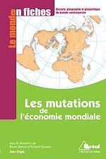 Télécharger cet ebook : Les mutations de l'économie mondiale