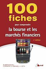 Télécharger cet ebook : 100 fiches pour comprendre la bourse et les marchés financiers - 4e édition