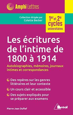 Téléchargez le livre :  Les écritures de l'intime de 1800 à 1914