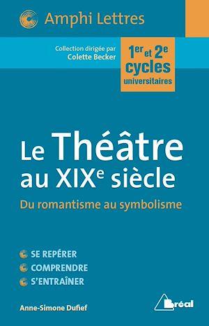 Téléchargez le livre :  Le Théâtre au XIXe siècle