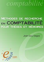 Télécharger cet ebook : Méthodes de recherche en comptabilité pour thèses et mémoires