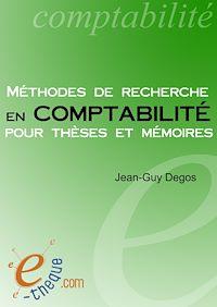Télécharger le livre : Méthodes de recherche en comptabilité pour thèses et mémoires