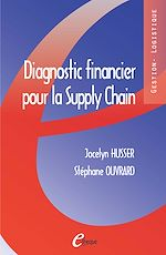 Télécharger cet ebook : Diagnostic financier pour la Supply Chain