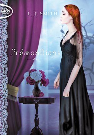 Téléchargez le livre :  Prémonitions - La trilogie Tome 1 Etranges pouvoirs Tome 2 Possédés Tome 3 Passion