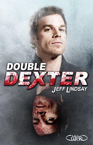 Téléchargez le livre :  Double Dexter