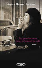 Télécharger le livre :  Les gens heureux lisent et boivent du café