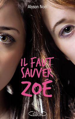 Téléchargez le livre numérique:  Il faut sauver Zoé
