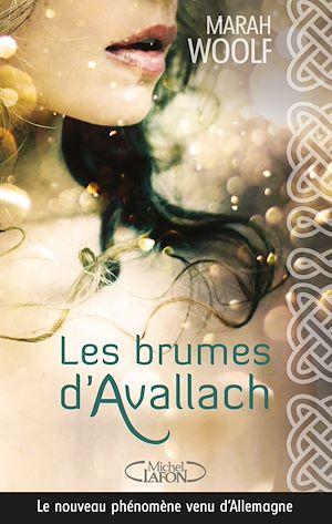 Téléchargez le livre :  Les brumes d'Avallach