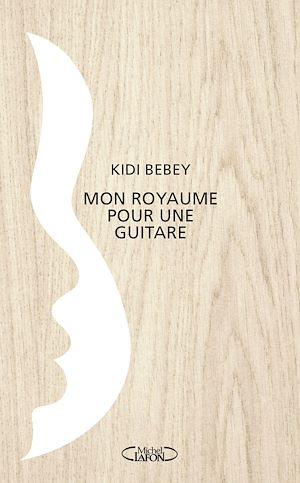 Téléchargez le livre :  Mon royaume pour une guitare