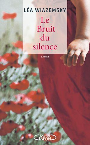 Téléchargez le livre :  Le bruit du silence