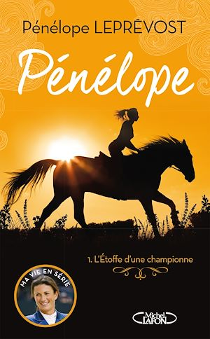 Téléchargez le livre :  Pénélope - tome 1 L'étoffe d'une championne