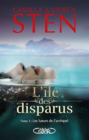 Téléchargez le livre :  L'île des disparus - tome 3 Les lueurs de l'archipel