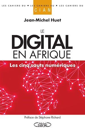 Téléchargez le livre :  Le digital en Afrique - Les cinq sauts numériques