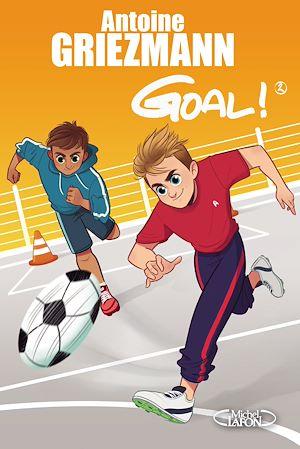 Téléchargez le livre :  Goal ! - tome 2 Un espion dans l'équipe