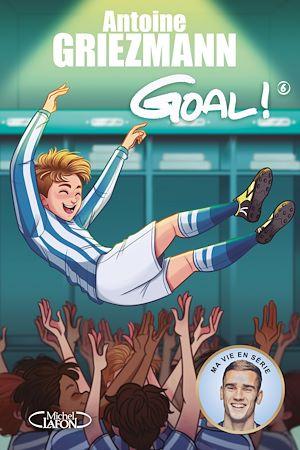 Téléchargez le livre :  Goal ! - tome 6 A l'assaut des sommets