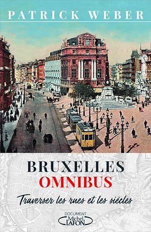 Téléchargez le livre :  Bruxelles Omnibus