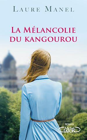 Téléchargez le livre :  La mélancolie du kangourou