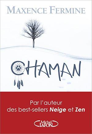 Téléchargez le livre :  Chaman