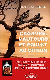 Télécharger le livre : Cadavre, vautours et poulet au citron