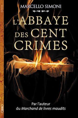 Téléchargez le livre :  L'abbaye des cent crimes