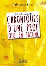 Télécharger le livre :  Les nouvelles chroniques d'une prof qui en saigne