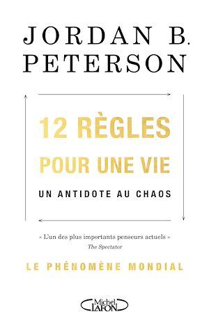 Téléchargez le livre :  12 règles pour une vie