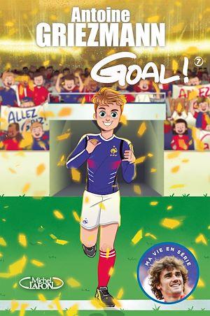 Téléchargez le livre :  Goal ! - tome 7 Du rêve à la réalité
