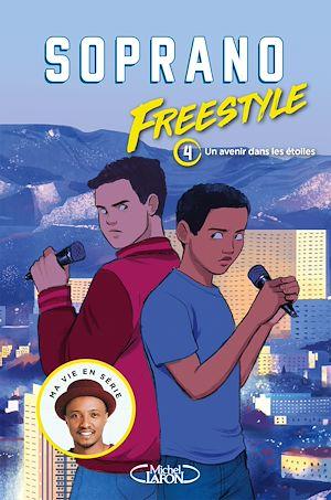 Téléchargez le livre :  Freestyle - tome 4 Un avenir dans les étoiles
