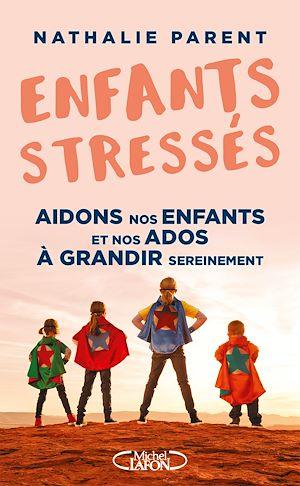 Téléchargez le livre :  Enfants stressés