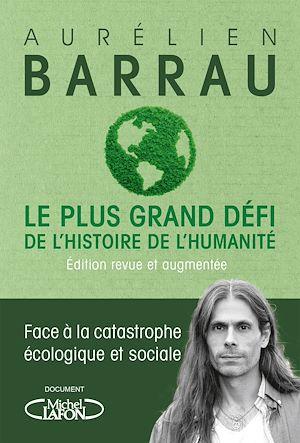 Téléchargez le livre :  Le plus grand défi de l'histoire de l'humanité - Edition revue et augmentée