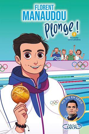 Téléchargez le livre :  Plonge ! - tome 3 En route vers Londres