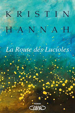 Téléchargez le livre :  La route des lucioles