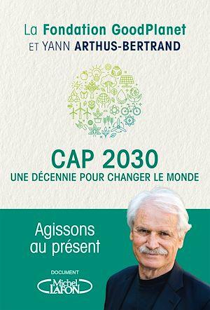 Téléchargez le livre :  Cap 2030, une décennie pour changer le monde