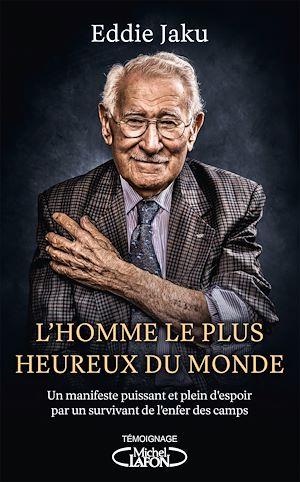Téléchargez le livre :  L'homme le plus heureux du monde