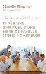 Télécharger le livre :  Itinéraire spirituel d'une mère de famille nombreuse