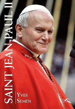 Téléchargez le livre :  Saint Jean-Paul II