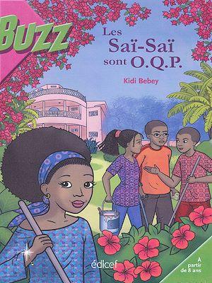 Téléchargez le livre :  Les Saï-Saï sont O.Q.P.