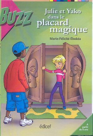 Téléchargez le livre :  Julie et Yako dans Le placard magique