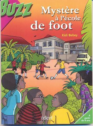 Téléchargez le livre :  Mystère à l'école de foot
