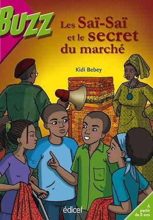 Téléchargez le livre :  Les Saï-Saï et le secret du marché