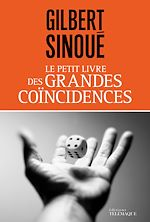 Télécharger cet ebook : Le petit livre des grandes coïncidences