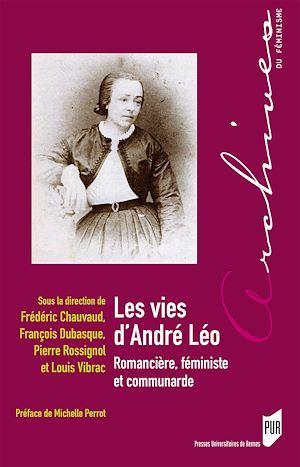 Téléchargez le livre :  Les vies d'André Léo
