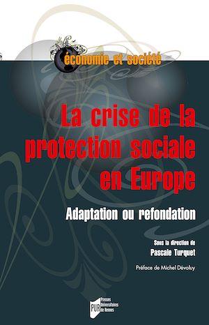 Téléchargez le livre :  La crise de la protection sociale en Europe - Adaptation ou refondation