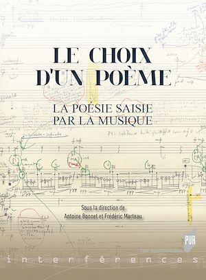 Téléchargez le livre :  Le choix d'un poème - La poésie saisie par la musique